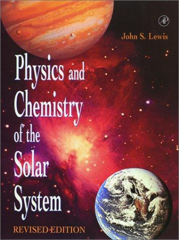 Download Physics and chemistry of the solar system