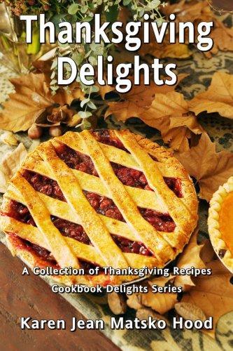 Download Thanksgiving Delights Cookbook