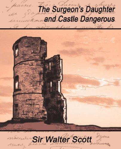 Download The Surgeon's Daughter and Castle Dangerous