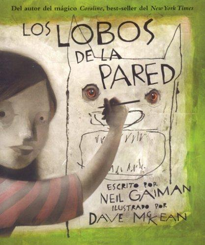 Los lobos de la pared by Neil Gaiman