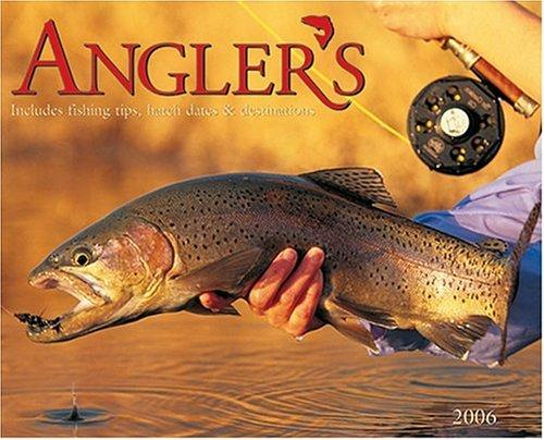 cover of  anglers fly fishing 2006 16 month wall calendar by willow creek