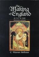 Download The making of England, 55 B.C. to 1399