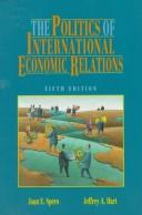 Download The politics of international economic relations
