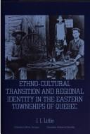 Download Ethno-cultural transition and regional identity in the Eastern Townships of Quebec