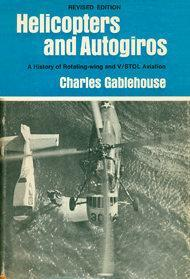Helicopters and Autogiros