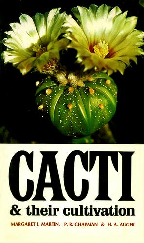 Cacti and their cultivation
