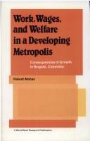 Download Work, wages, and welfare in a developing, metropolis