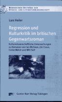 Download Regression und Kulturkritik im britischen Gegenwartsroman