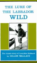 Download Lure of the Labrador wild