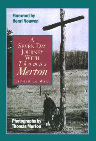 Download A seven day journey with Thomas Merton