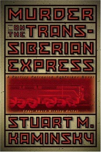 Murder on the Trans-Siberian Express by Stuart M. Kaminsky