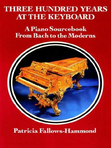 Download Three Hundred Years at the Keyboard