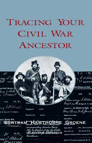 Download Tracing your Civil War ancestor