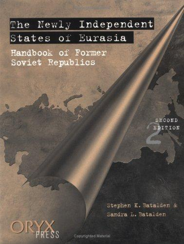 The newly independent states of Eurasia