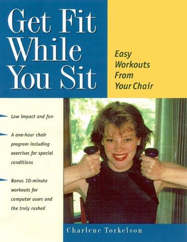 Download Get Fit While You Sit
