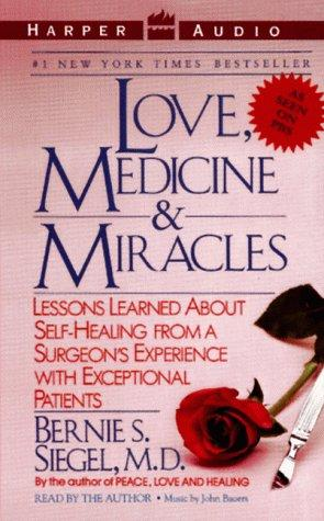 Download Love, Medicine & Miracles