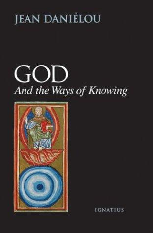 Download God and the Ways of Knowing