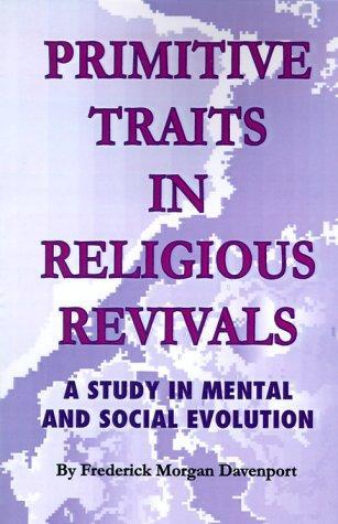 Download Primitive Traits in Religious Revivals
