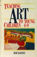 Teaching Art to Young Children, 4-9