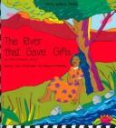 The river that gave gifts