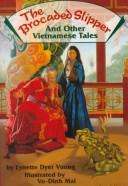 The brocaded slipper and other Vietnamese tales