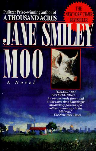 Moo by Jane Smiley