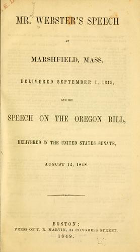 Mr. Webster's speech at Marshfield, Mass.