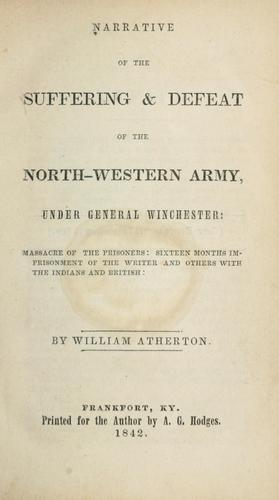 Download Narrative of the suffering & defeat, of the North-Western Army under General Winchester