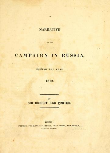 Download A narrative of the campaign in Russia, during the year 1812