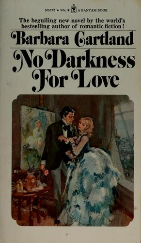 Download No darkness for love