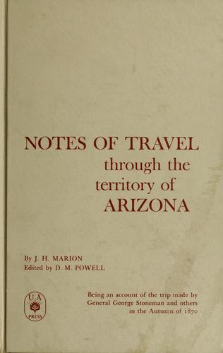 Download Notes of travel through the territory of Arizona.