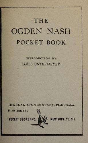 The Ogden Nash Pocket Book by Introduction by Louis Untermeyer.