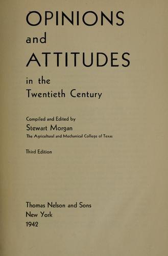 Opinions and attitudes in the twentieth century