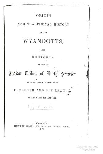 Origin and traditional history of the Wyandotts