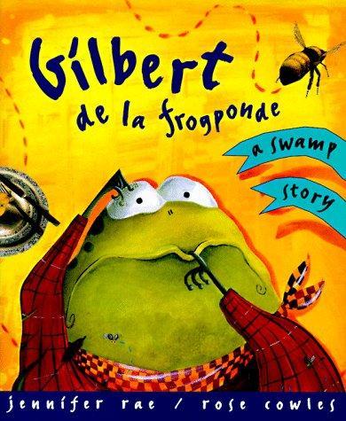 Download Gilbert de la Frogponde