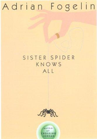 Sister spider knows all