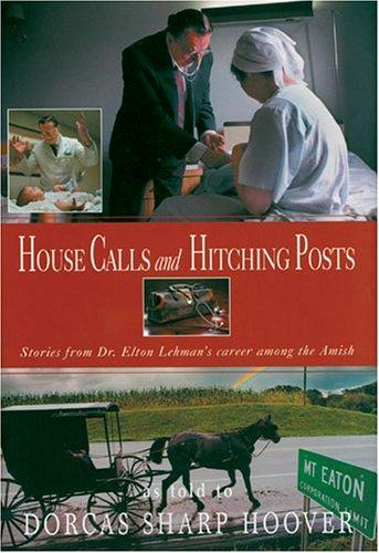 House Calls & Hitching Posts