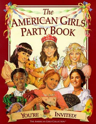 The American girls party book