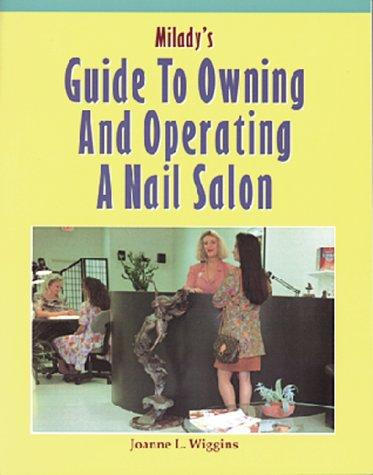 Image for Milady's Guide to Owning and Operating a Nail Salon