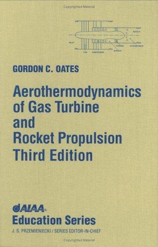 Download Aerothermodynamics of gas turbine and rocket propulsion