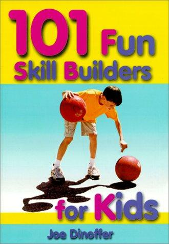 Download 101 Fun Skill Builders for Kids