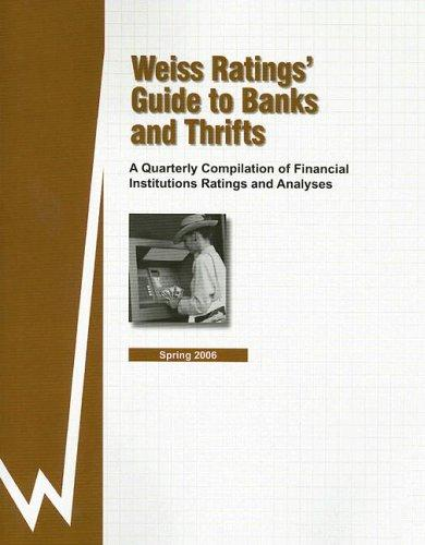 Download Weiss Ratings' Guide to Banks and Thrifts