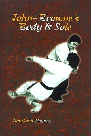 John-Browne's Body and Sole