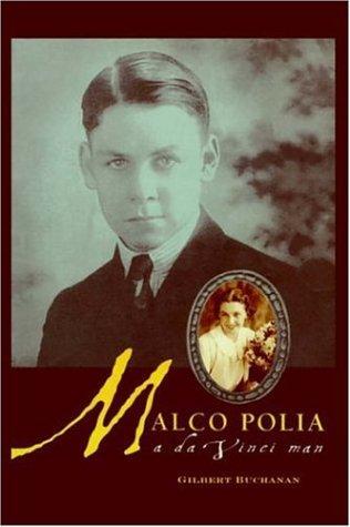 Malco Polia – A Da Vinci Man