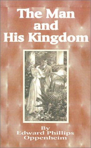 Download The Man and His Kingdom