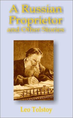 Download A Russian Proprietor and Other Stories
