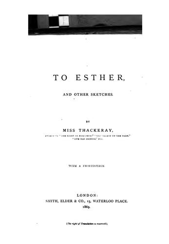 To Esther, and Other Sketches