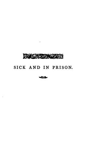 Sick and in prison by O.T. Miller.