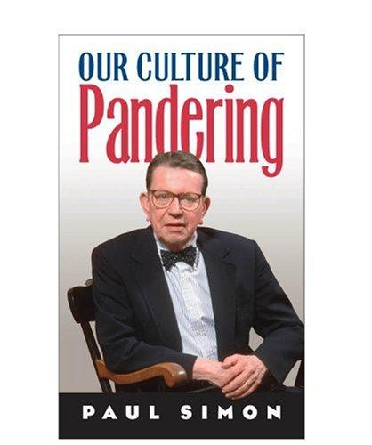 Download Our Culture of Pandering