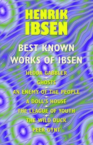 The Best Known Works of Ibsen